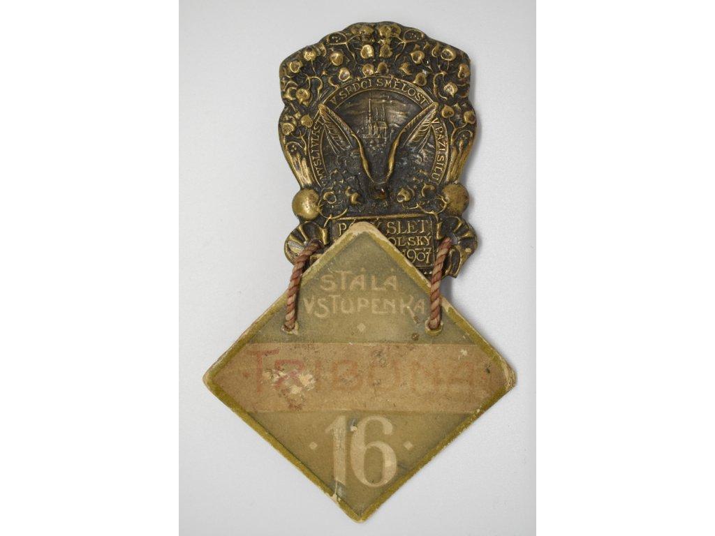 Pátý slet všesokolský 1907 - Stálá vstupenka tribuna č. 16