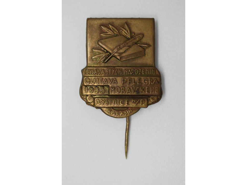 Oslava stých narozenin Gustava Pflegra Moravského Bystřice nad Pernštejnem 1933