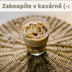 Kafe Vám připravím v mé kavárně :-)