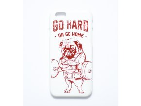 Kryt pro iPhone 6/6S - Go hard or go home