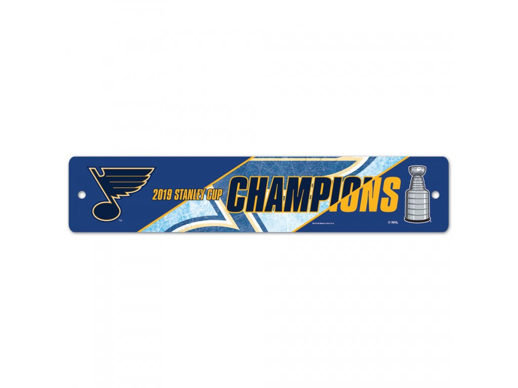 Cedule St. Louis Blues WinCraft 2019 Stanley Cup Champions 3.75'' x 19'' Street Sign