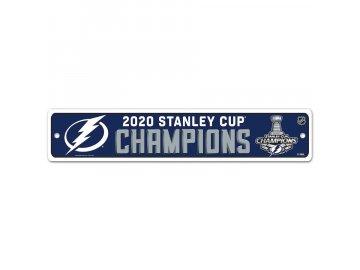 Plastová cedulka Tampa Bay Lightning 2020 Stanley Cup Champions 3.75'' x 19'' Street Sign
