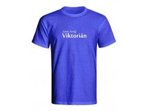 Triko Jsem hrdý Viktorián modrá (Velikost L)