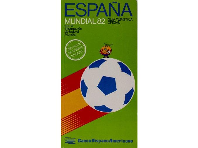 Officiální průvodce MUNDIAL Espana 82, kapesní (2)