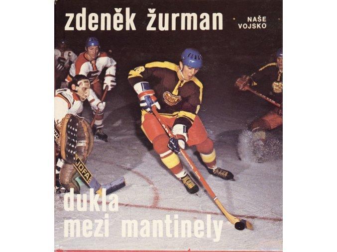 Zdeněk Žurman Dukla mezi mantinely