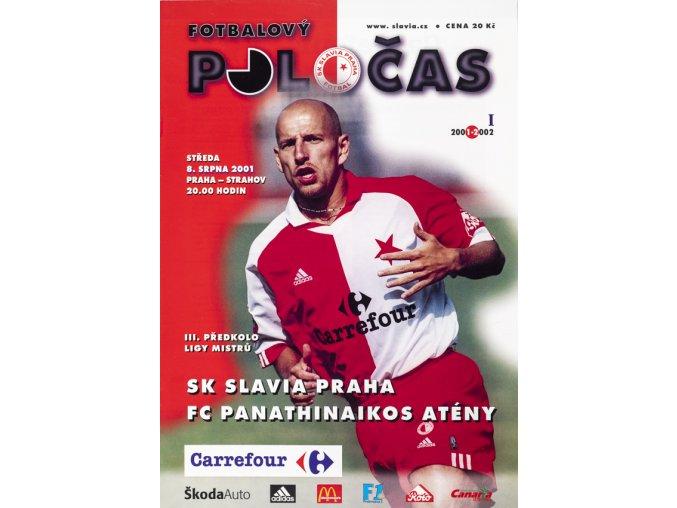 Slávistický POLOČAS SK SLAVIA PRAHA vs. FC Panathinaikos Atheny, UEFA 2001