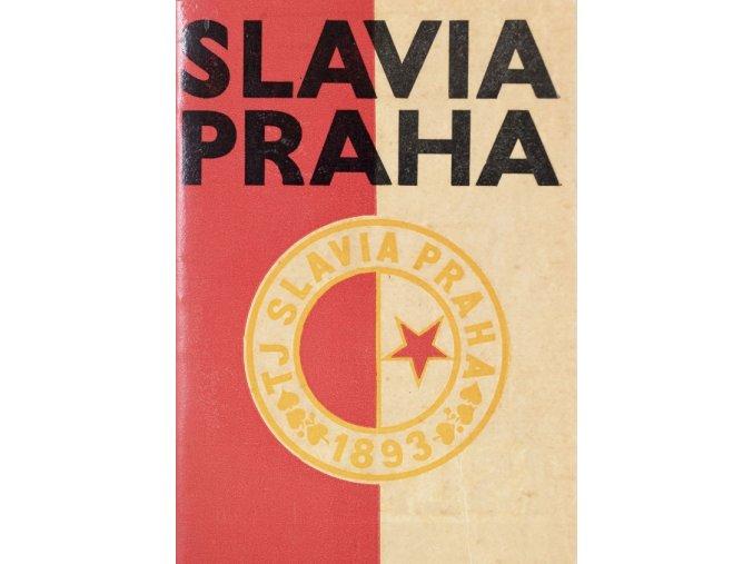 Ročenka Slavia Praha Ve stopách Koška, Bicana a Pláničky 1965 66