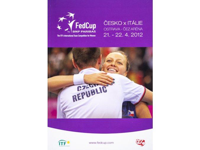 Program, Fed Cup , Česká republika v. Itálie, 2012