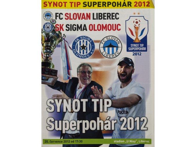 Program, FC Liberec v. SK Olomouc, Superpohár 2012