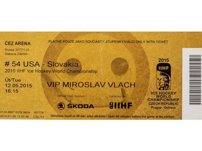 Vstupenka 2015, Prague, IIHF Ice Hockey, WCH, USA v. Slovakia, R. Vlach