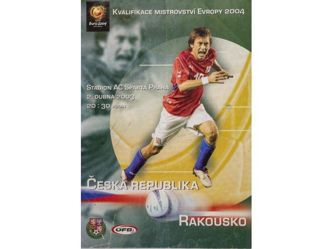 Poločas fotbal, Q MS 2004, ČR v. Rakousko, 2003