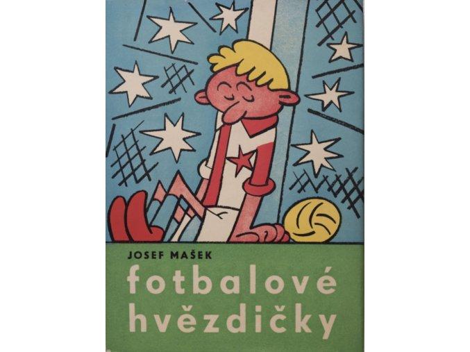 Kniha Fotbalové hvězdičky, Josef Mašek