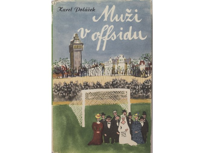 Kniha Muži v offsidu, Karel Poláček