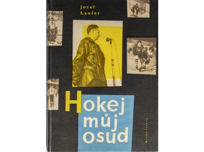 Kniha Josef Laufer, Hokej můj osudDSC 4351