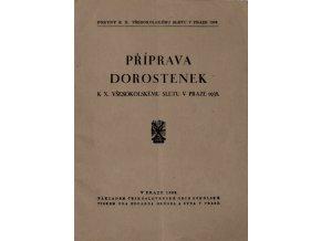 Brožura, Příprava dorostenek k X.všesok. sletu v Praze 1938