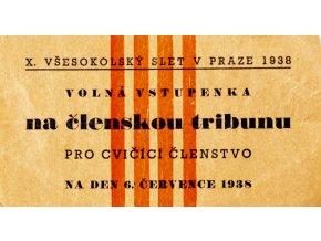 Vstupenka X. všesokolský slet v Praze, na členskou tribunu 6.VII..1938