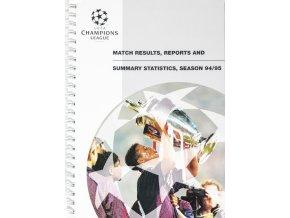 Ročenka Statistics Match results, statistics 9495, UEFA Champions league