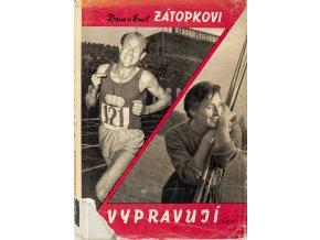 Kniha, Dana a Emil Zátopkovi vypravují, 1962