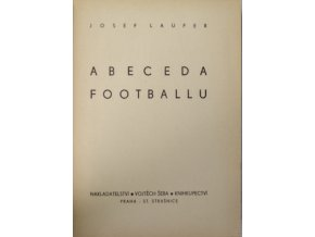 Kniha Josef Laufer, Abeceda Footbalu, II. vydání (1)