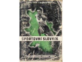 Knihy , Sportovní slovník příruční, 2 díly, 1944
