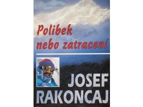 Kniha, Polibek nebo zatracení, Josef Rakoncaj