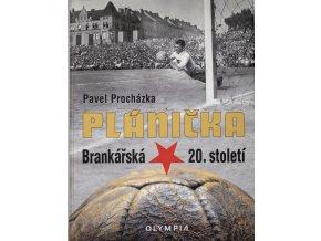 Kniha Plánička, Brankářská hvězda XX. století.