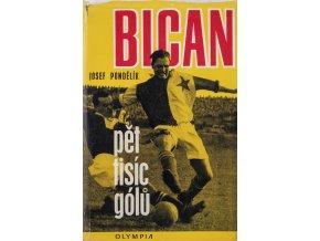 Bican, pět tisíc gólů. Josef Pondělík. 1979