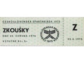 Vstupenka Spartakiáda 1975, zkoušky