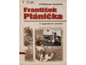 Kniha František Plánička, V. Šlechta, 2001
