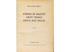 Kniha Ing. Karel Aldert, Kterak se naučím hráti tennis dříve než druzí, 193 (2)