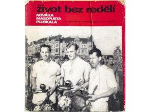Kniha Život bez nadějí Nováka, Masopusta a Pluskala