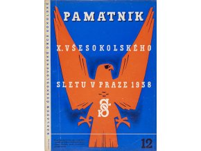 Časopis památník , Všesokolský slet v Praze, 121938
