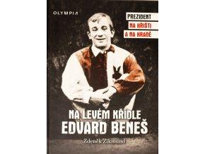 Kniha Na levém křídle Edvard Beneš