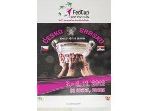 Program, Fed Cup , Česká republika v. Srbsko, finále 2012