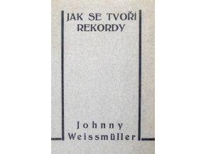 Kniha Jak se tvoří rekordy, J. Weissmuller