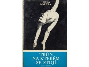 Kniha Trůn na kterém se stojí, Eva Bosáková, 1975 (1)