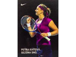 Podpisová karta, Nike, Petra Kvitová, Sezona snů (1)