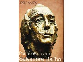 Kniha J. Nálepa, Portrétoval jsem S. Dalího, věnování J. Masopustovi a kresby, 1995 (1)