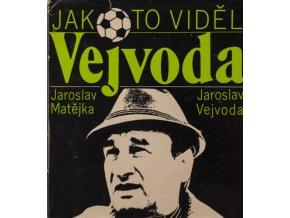 Kniha Jak to viděl Vejvoda, věnování Jardy Vejvody Masopustovi (1)