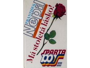 F. Nepil, Má stoletá lásko!, Sparta 100, 1993 (6)