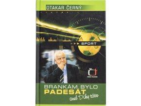 Kniha O. Černý, Brankám bylo padesát, věnování J. Masopustovi (1)