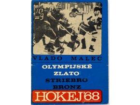 Kniha Hokej, 1968, Vlado Malec