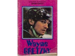 Kniha Galerie slavných sportovců, Wayne Gretzky