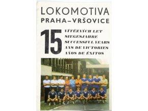 Ročenka Lokomotiva Praha Vršovice, 15 let, 1982