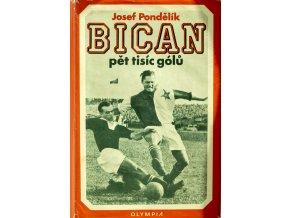 Bican, pět tisíc gólů. Josef Pondělík. 1974, Podpis Bican (1)