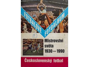 Fotbalové fotoalbum, MS 1930 1990 (1)