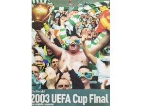 Magazín, The Herald, UEFA Cup Final, 2003