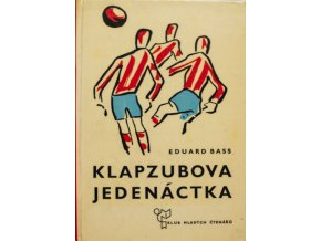 Kniha Eduard Bass, Klabzubova jedenáctka.DSC 1034