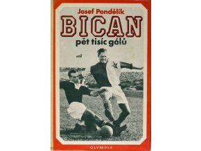 Bican, pět tisíc gólů. Josef Pondělík. 1971DSC 0136
