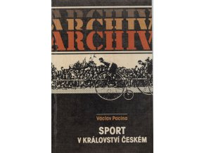 Kniha Václav Pacina, Sport v království českém, ArchivDSC 1023